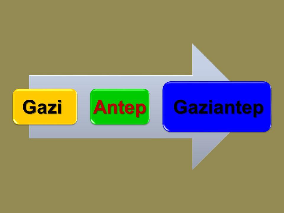 GaziAntepGaziantep
