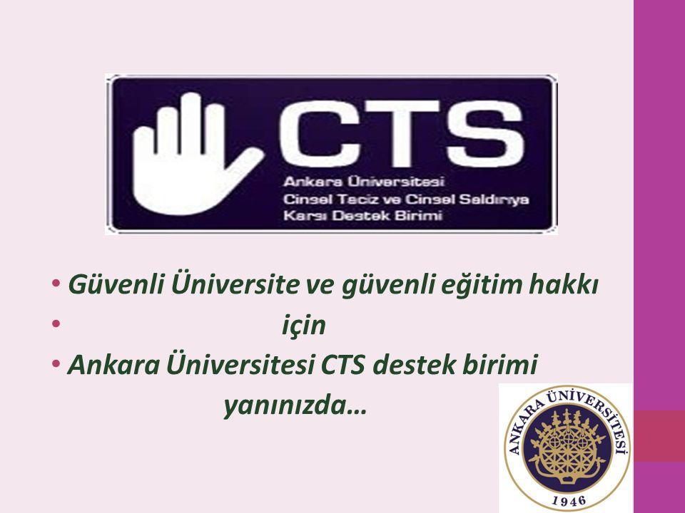 Güvenli Üniversite ve güvenli eğitim hakkı için Ankara Üniversitesi CTS destek birimi yanınızda…