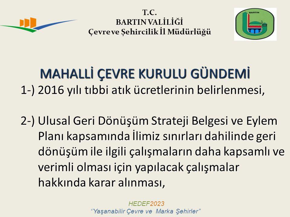 GERİ DÖNÜŞÜM İÇİN YETKİLENDİRİLMİŞ KURULUŞLAR HEDEF2023 ''Yaşanabilir Çevre ve Marka Şehirler'' 8-PAGÇEV ( Türk Plastik San.