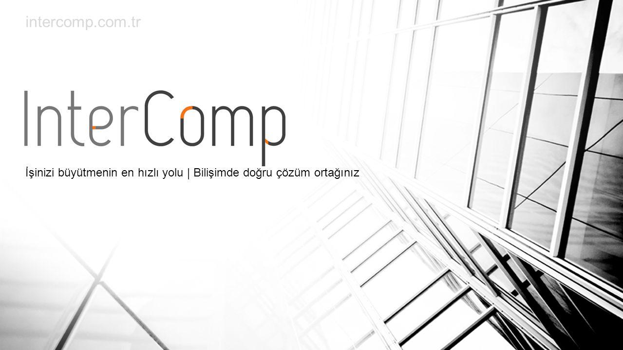 En doğru Teknoloji Yatırımı için Intercomp u tercih edin !