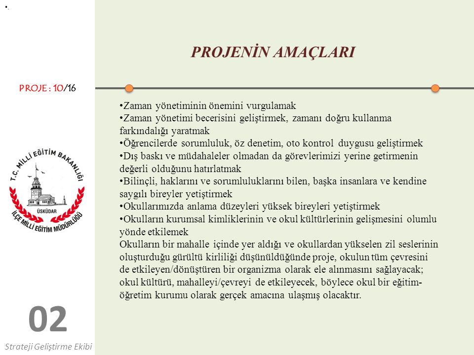 0202 PROJENİN AMAÇLARI.