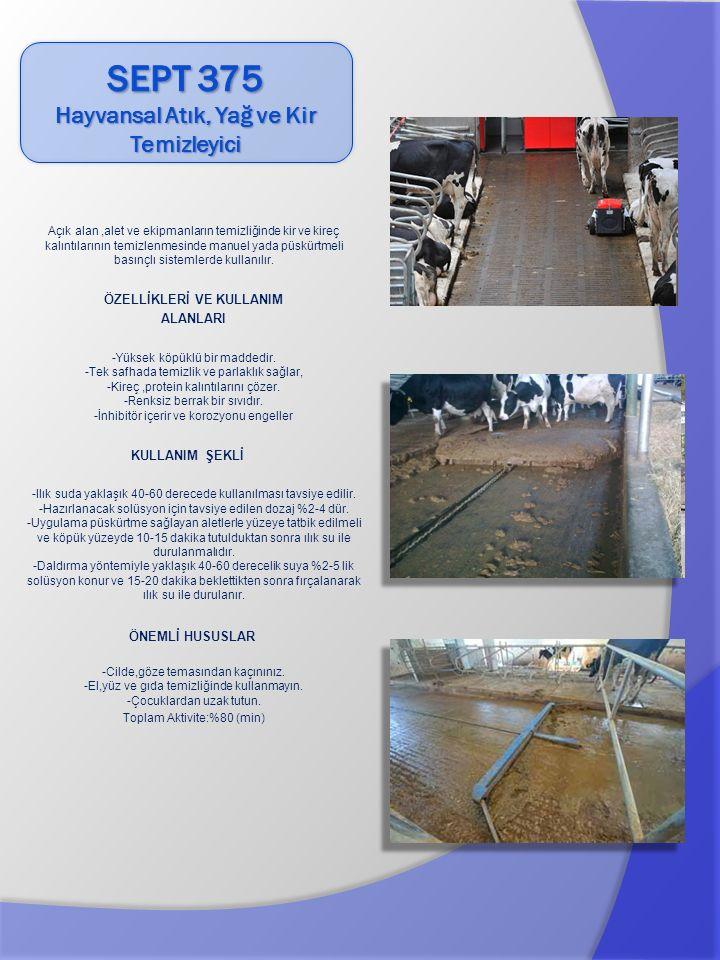 Açık alan,alet ve ekipmanların temizliğinde ve dezenfeksiyonu için geliştirilmiş köpüklü üründür.