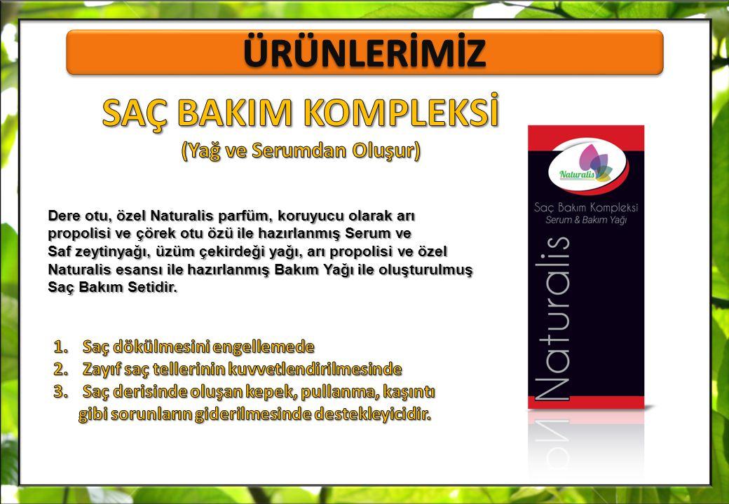Dere otu, özel Naturalis parfüm, koruyucu olarak arı propolisi ve çörek otu özü ile hazırlanmış Serum ve Saf zeytinyağı, üzüm çekirdeği yağı, arı prop