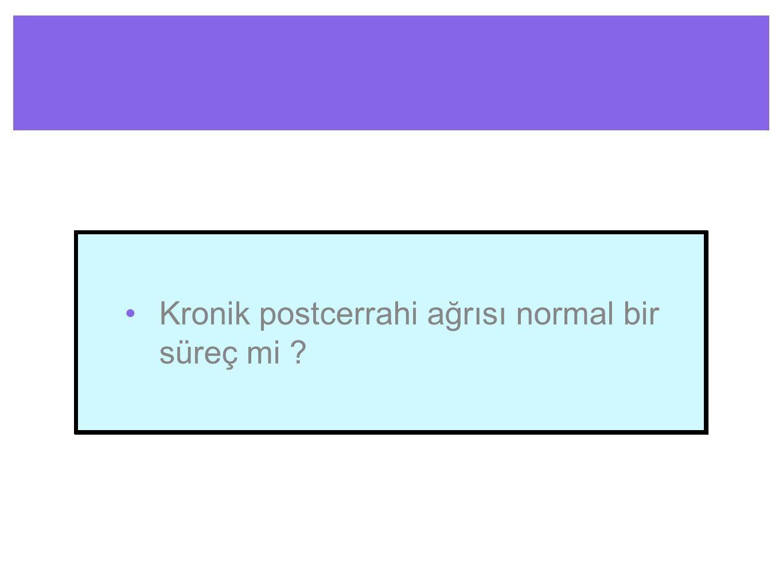 CPSP, Kalça artroplastisi Sensoryel kayıp yok Lokalize hipersensitivite