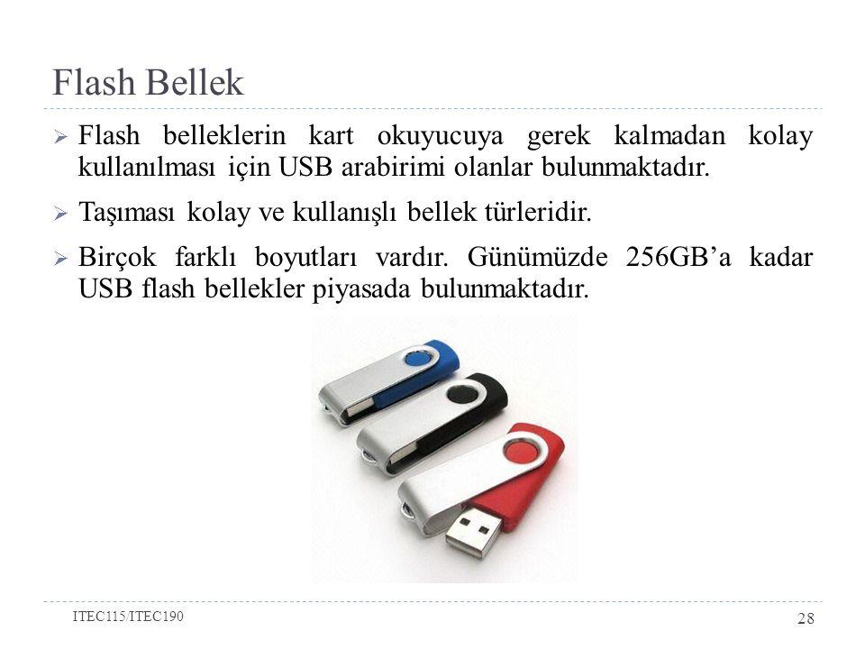 Flash Bellek  Flash belleklerin kart okuyucuya gerek kalmadan kolay kullanılması için USB arabirimi olanlar bulunmaktadır.