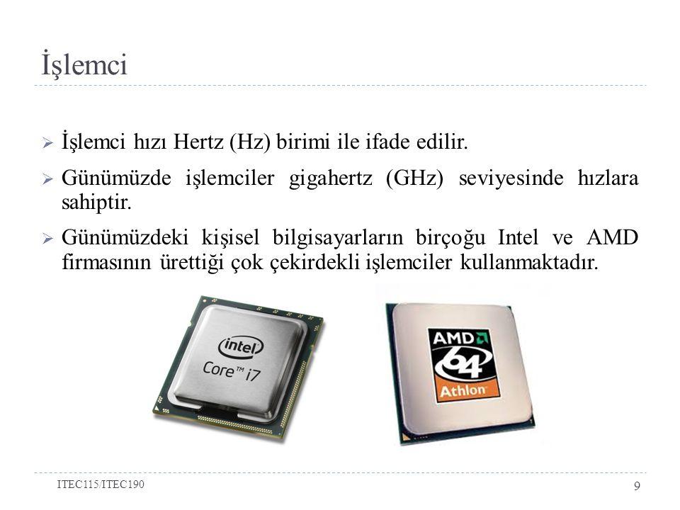 İşlemci  İşlemci hızı Hertz (Hz) birimi ile ifade edilir.