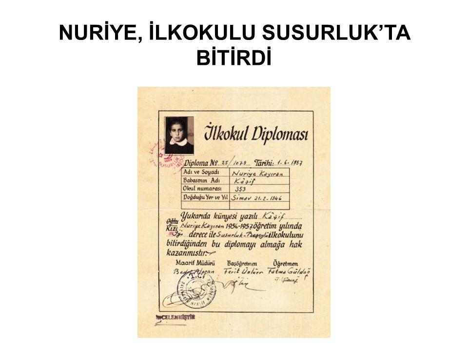 NURİYE, İLKOKULU SUSURLUK'TA BİTİRDİ