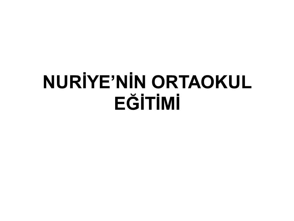 NURİYE'NİN ORTAOKUL EĞİTİMİ