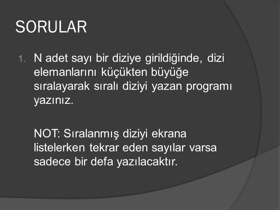 SORULAR 1.