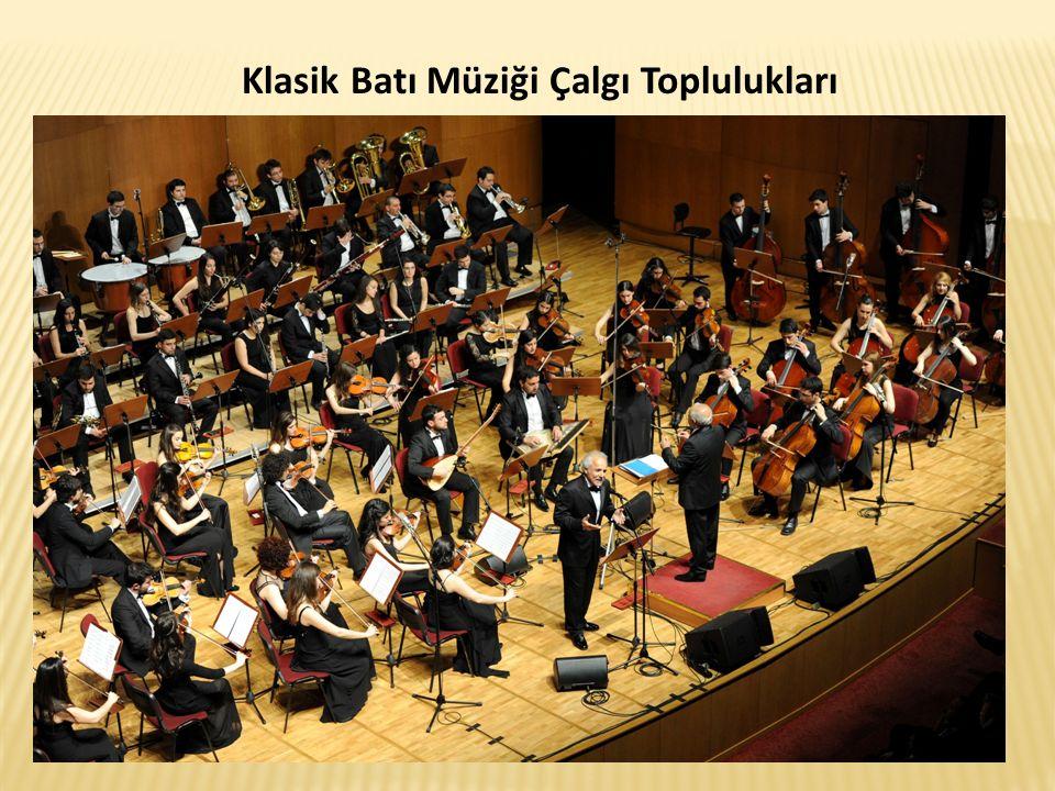 Klasik Batı Müziği Çalgı Toplulukları