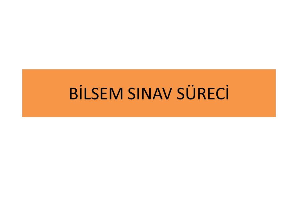 BİLSEM SINAV SÜRECİ