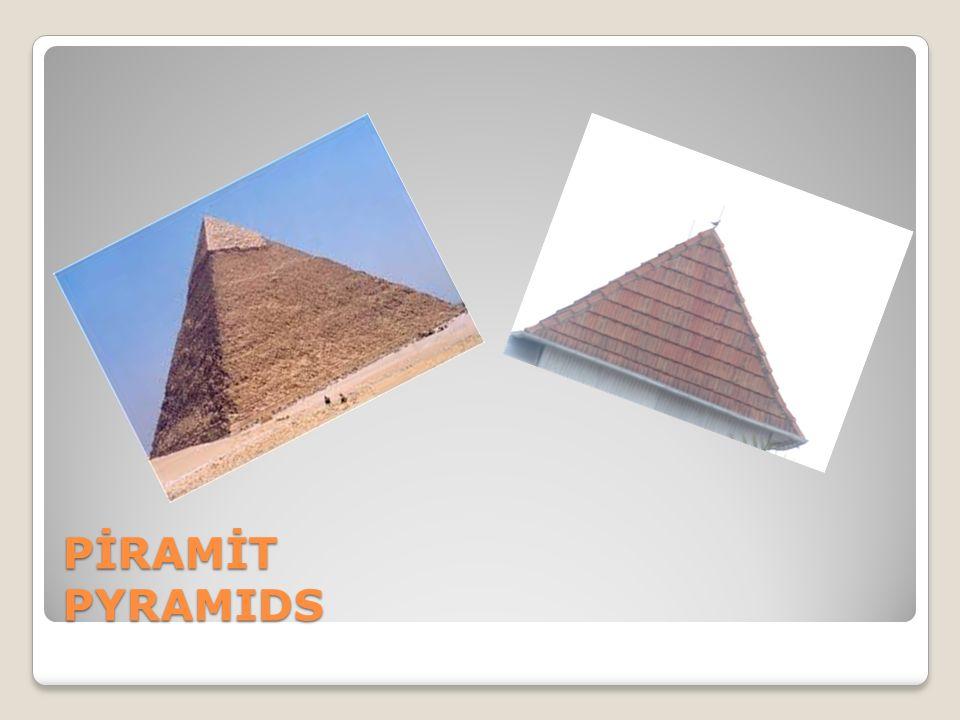 PİRAMİT PYRAMIDS