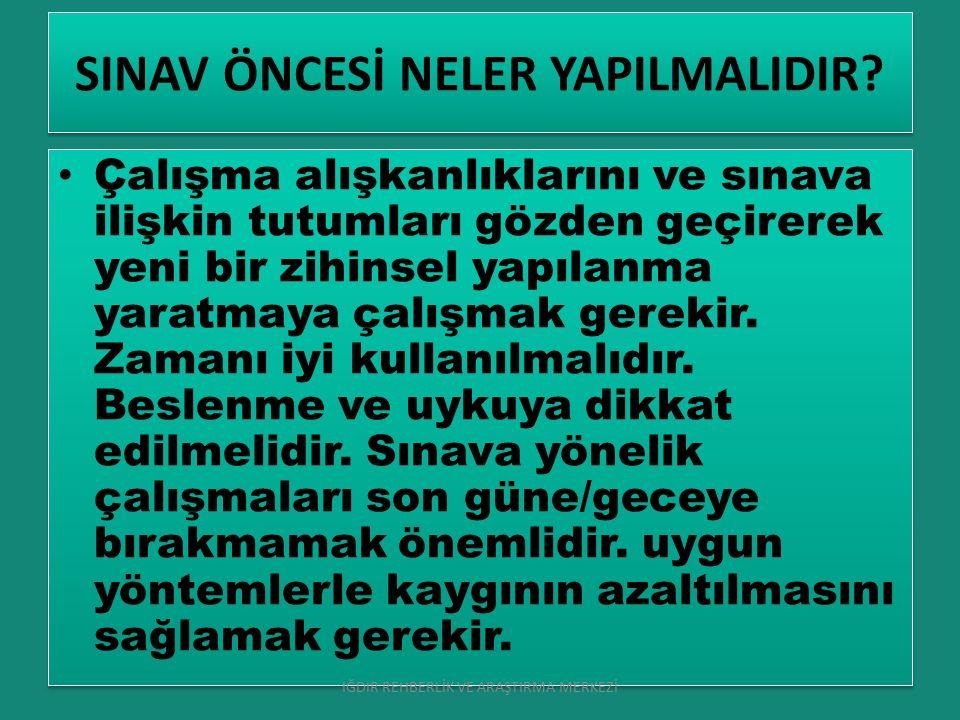 SINAV ÖNCESİ NELER YAPILMALIDIR.