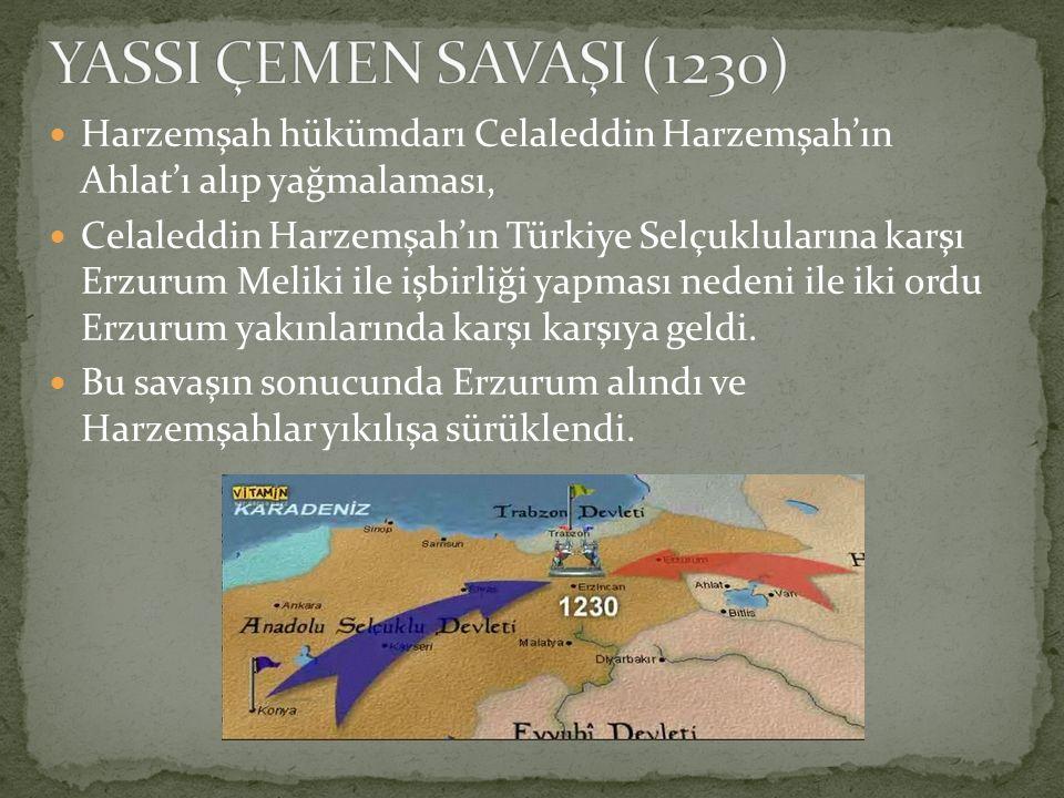 Harzemşah hükümdarı Celaleddin Harzemşah'ın Ahlat'ı alıp yağmalaması, Celaleddin Harzemşah'ın Türkiye Selçuklularına karşı Erzurum Meliki ile işbirliğ