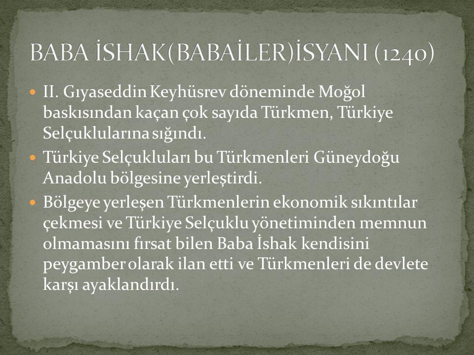 II. Gıyaseddin Keyhüsrev döneminde Moğol baskısından kaçan çok sayıda Türkmen, Türkiye Selçuklularına sığındı. Türkiye Selçukluları bu Türkmenleri Gün
