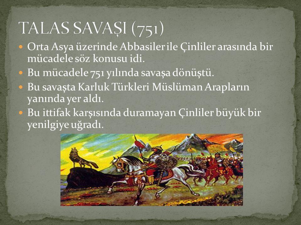 Orta Asya üzerinde Abbasiler ile Çinliler arasında bir mücadele söz konusu idi. Bu mücadele 751 yılında savaşa dönüştü. Bu savaşta Karluk Türkleri Müs