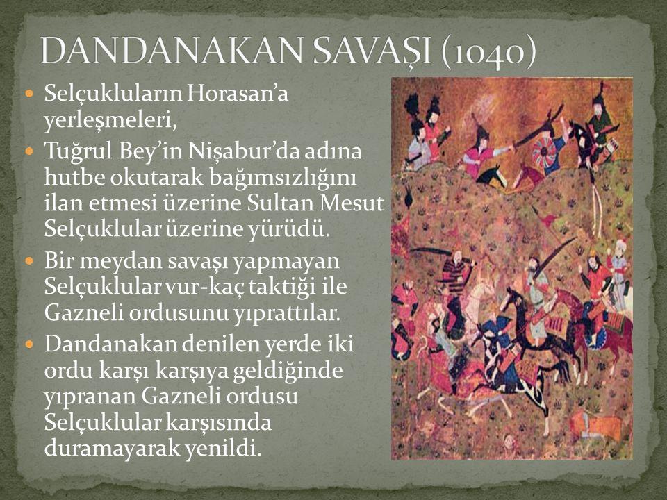 Selçukluların Horasan'a yerleşmeleri, Tuğrul Bey'in Nişabur'da adına hutbe okutarak bağımsızlığını ilan etmesi üzerine Sultan Mesut Selçuklular üzerin