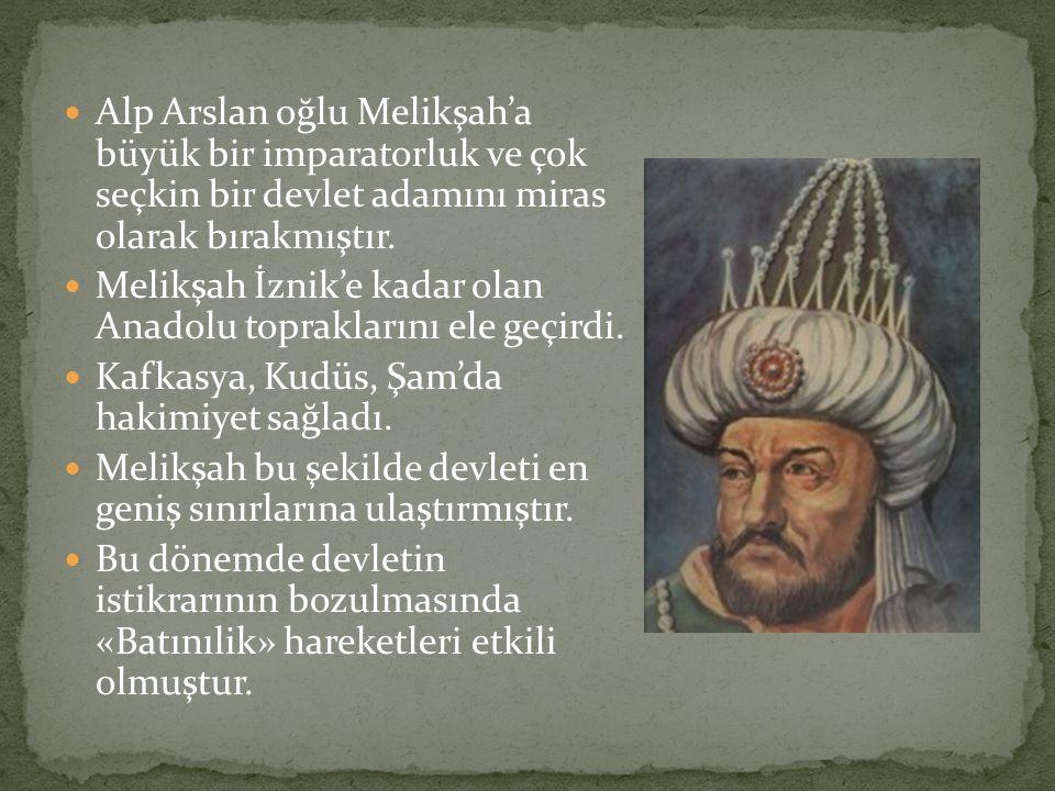 Alp Arslan oğlu Melikşah'a büyük bir imparatorluk ve çok seçkin bir devlet adamını miras olarak bırakmıştır. Melikşah İznik'e kadar olan Anadolu topra
