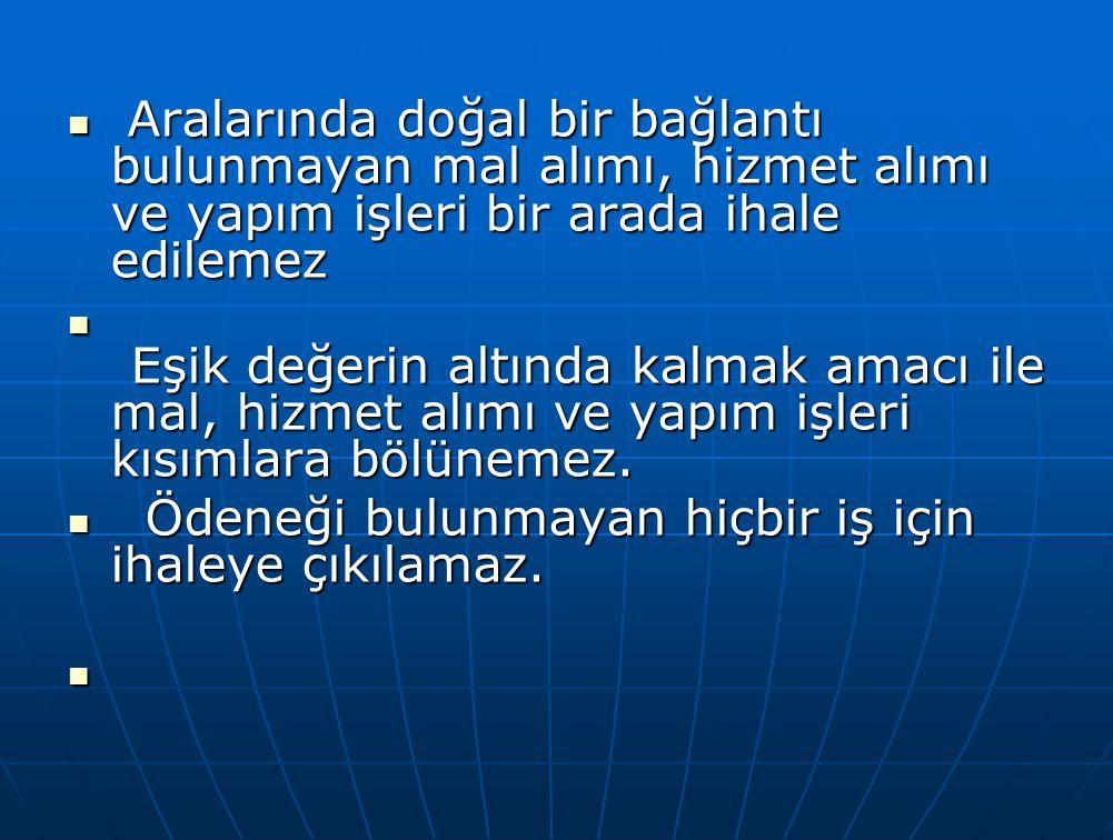 TEMİNAT OLARAK KABUL EDİLECEK DEĞERLER Madde-34 a) Tedavüldeki Türk Parası.