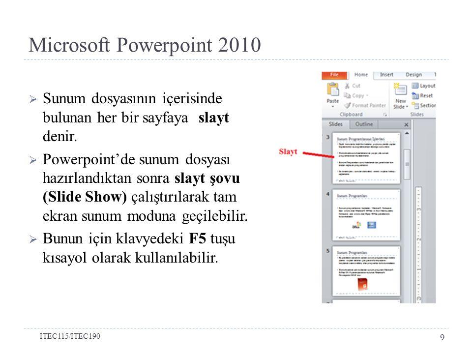  Sunum dosyasının içerisinde bulunan her bir sayfaya slayt denir.  Powerpoint'de sunum dosyası hazırlandıktan sonra slayt şovu (Slide Show) çalıştır