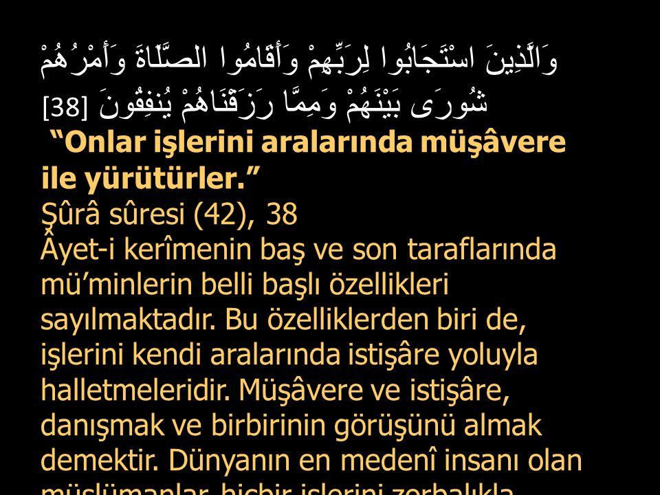 Allah a teslimiyet göstererek bana gelin.(Kraliçe) şöyle devam etti: `Ey Mele!..