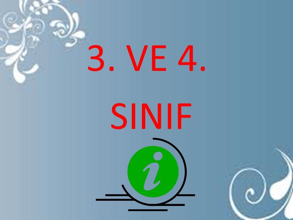 3. VE 4. SINIF