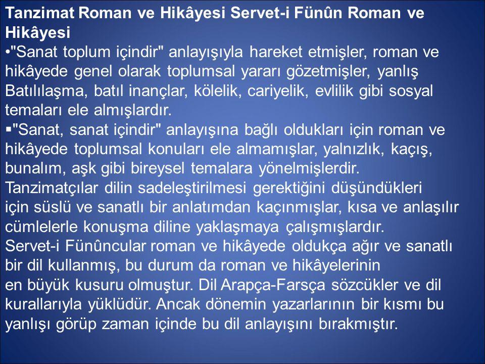Tanzimat Roman ve Hikâyesi Servet-i Fünûn Roman ve Hikâyesi