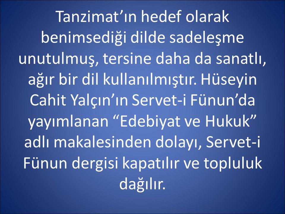 HÜSEYİN SİRET ÖZSEVER (1872-1959) Servetifünun şairlerinin en lirik olanıdır.