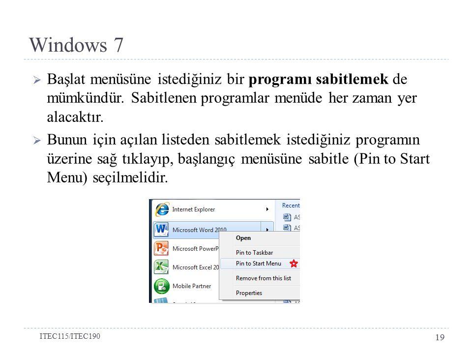  Başlat menüsüne istediğiniz bir programı sabitlemek de mümkündür.