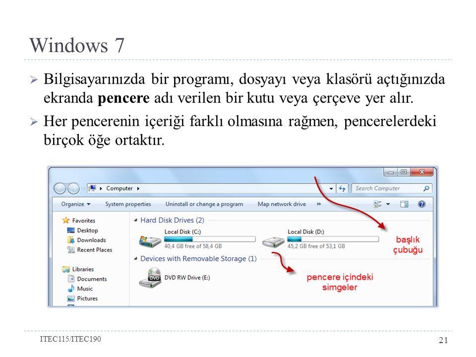  Bilgisayarınızda bir programı, dosyayı veya klasörü açtığınızda ekranda pencere adı verilen bir kutu veya çerçeve yer alır.