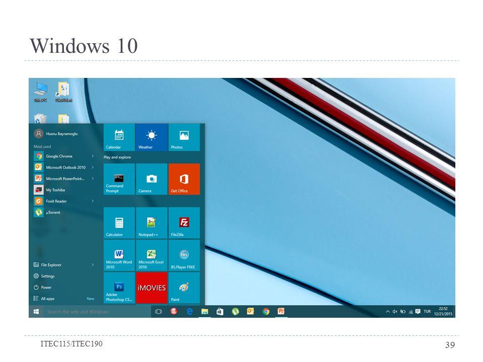 Windows 10 ITEC115/ITEC190 39