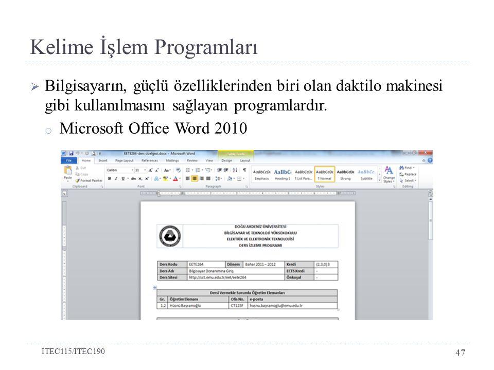  Bilgisayarın, güçlü özelliklerinden biri olan daktilo makinesi gibi kullanılmasını sağlayan programlardır.