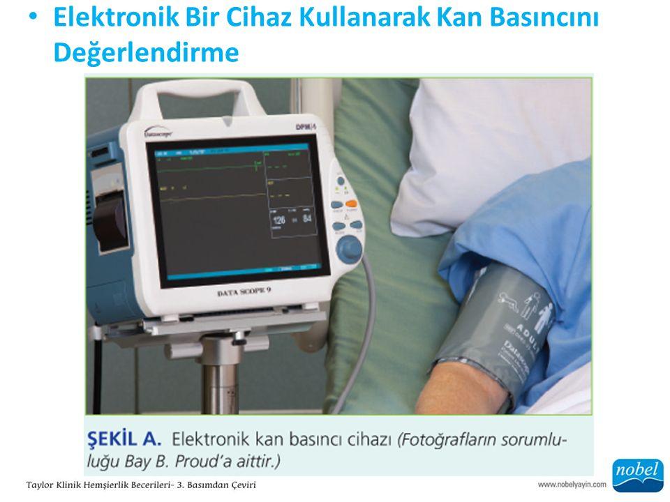 Elektronik Bir Cihaz Kullanarak Kan Basıncını Değerlendirme