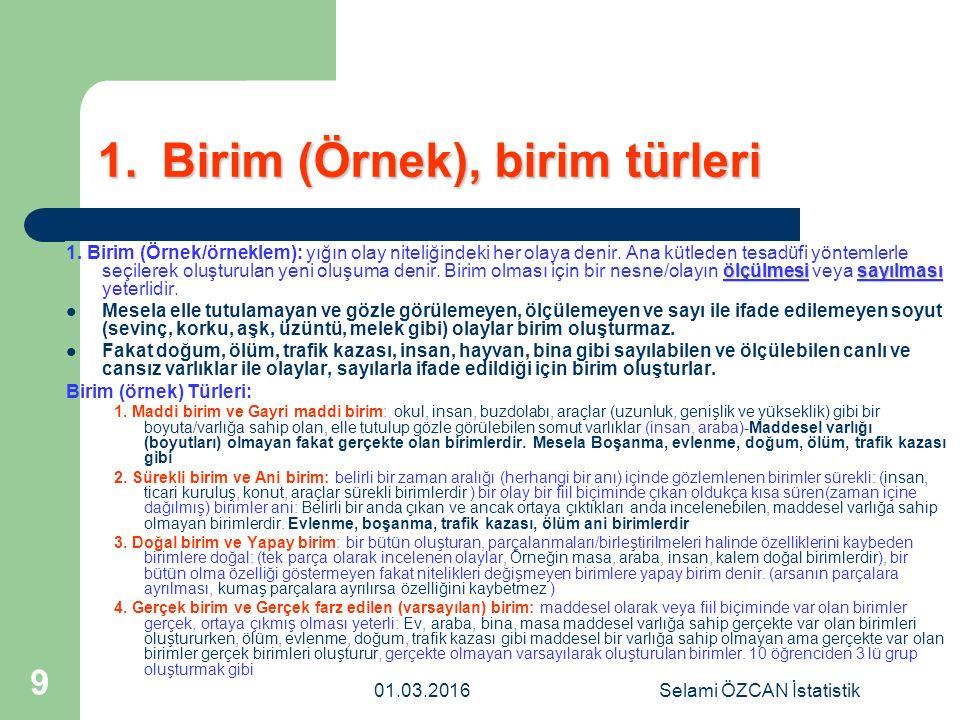 Selami ÖZCAN İstatistik 90 KANTİLLER KANTİLLER KARTİLLER, DESİLLER, PÖRSENTİLLER Kartiller4 1.