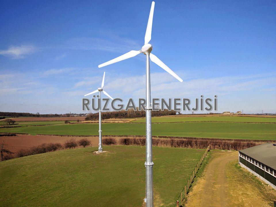  Rüzgar enerjisinin ana kaynağı güneş enerjisidir.