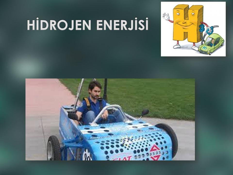  Avantajları : Hidrojen Dünya'da ve evrende en çok bulunan basit bir elementtir.