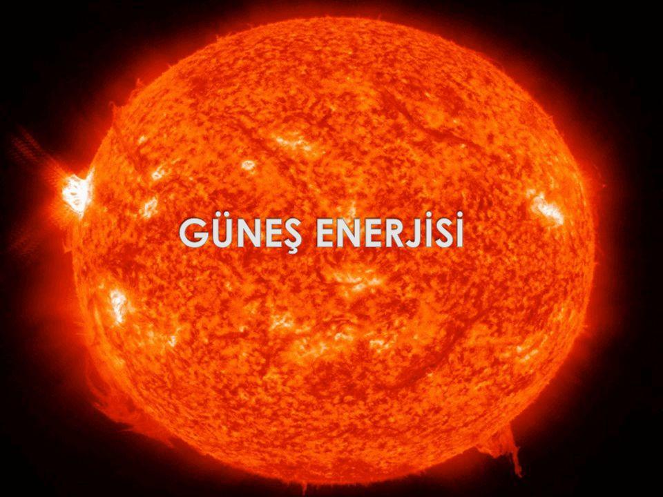  Güneşin çekirdeğinde meydana gelen füzyon süreci ile açığa çıkan enerjinin bir kısmı dünyaya ulaşır.