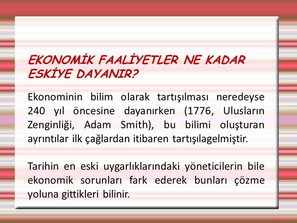 EKONOMİ BİLİMİNDEKİ ANA KAVRAMLAR 2.