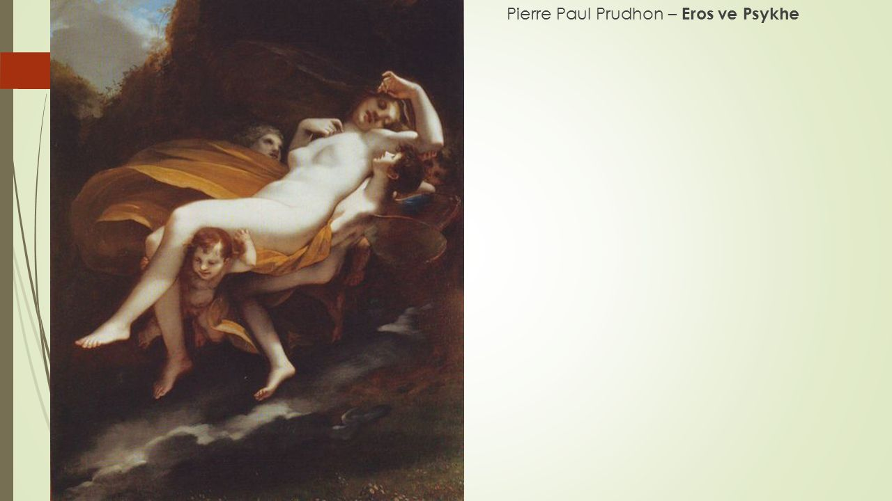 Pierre Paul Prudhon – Eros ve Psykhe
