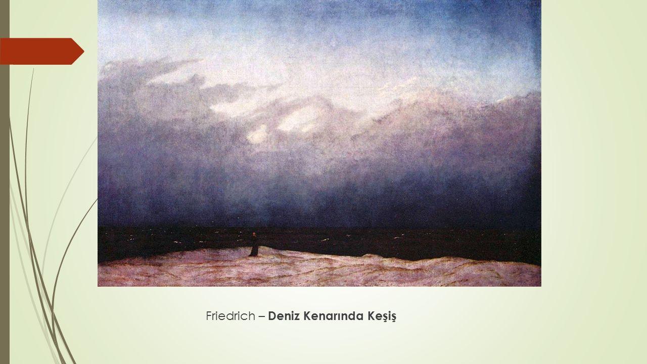 Friedrich – Deniz Kenarında Keşiş