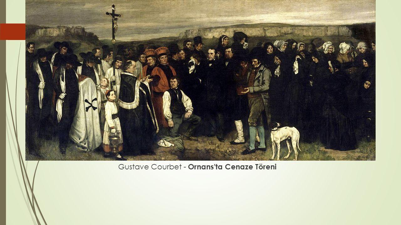Gustave Courbet - Ornans'ta Cenaze Töreni