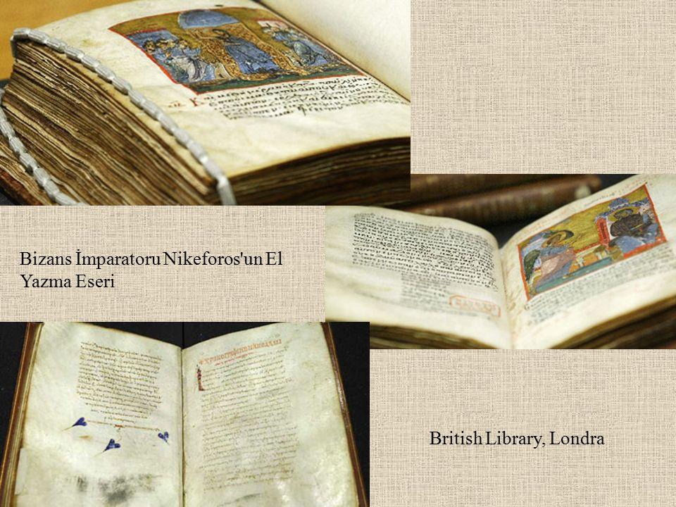 Bizans İmparatoru Nikeforos'un El Yazma Eseri British Library, Londra