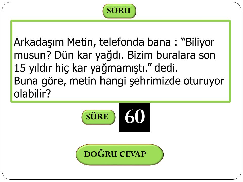DO Ğ RU CEVAP Erzurum SORULAR