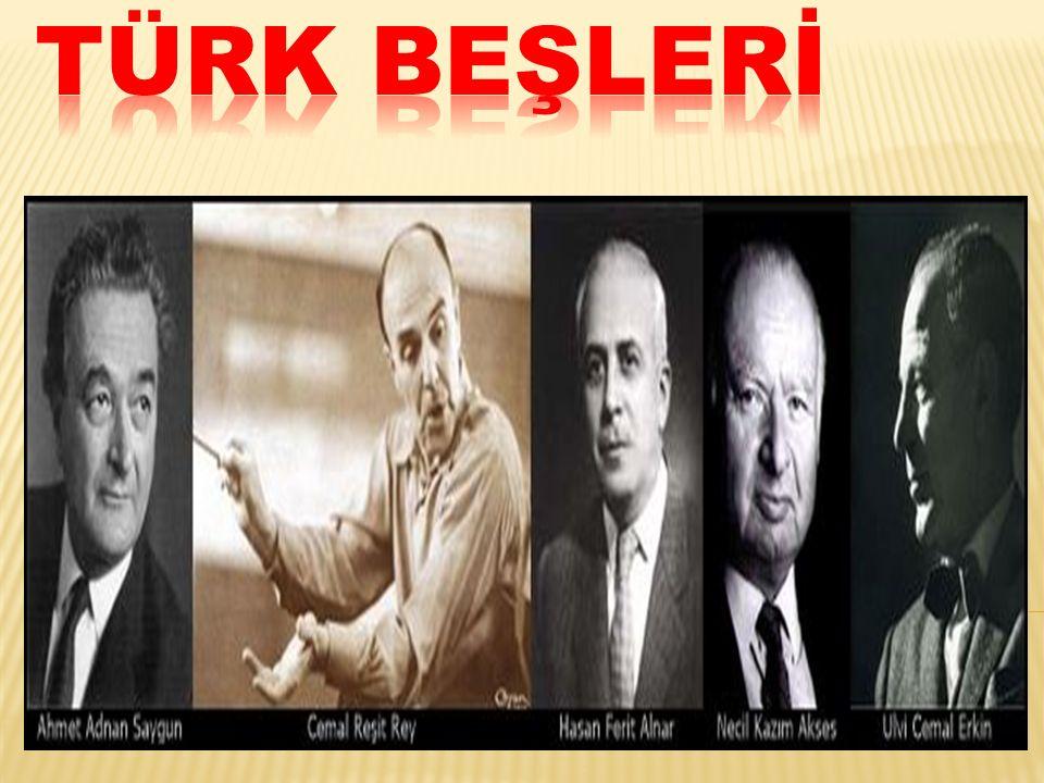Türkiye Cumhuriyetinin kuruluş yıllarındaki klasik batı müziği tarzındaki önemli eserleri ile dikkat çeken beş bestecinin oluşturduğu gruba Türk Beşleri denmiştir.
