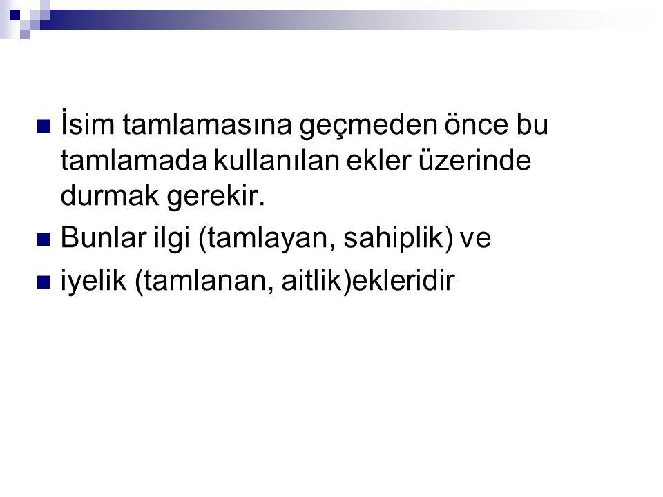 Örneğin; Eski İzmir Valisi şehri ziyarete gelmiş. cümlesinde sanki eski olan İzmir miş gibi bir anlam vardır.