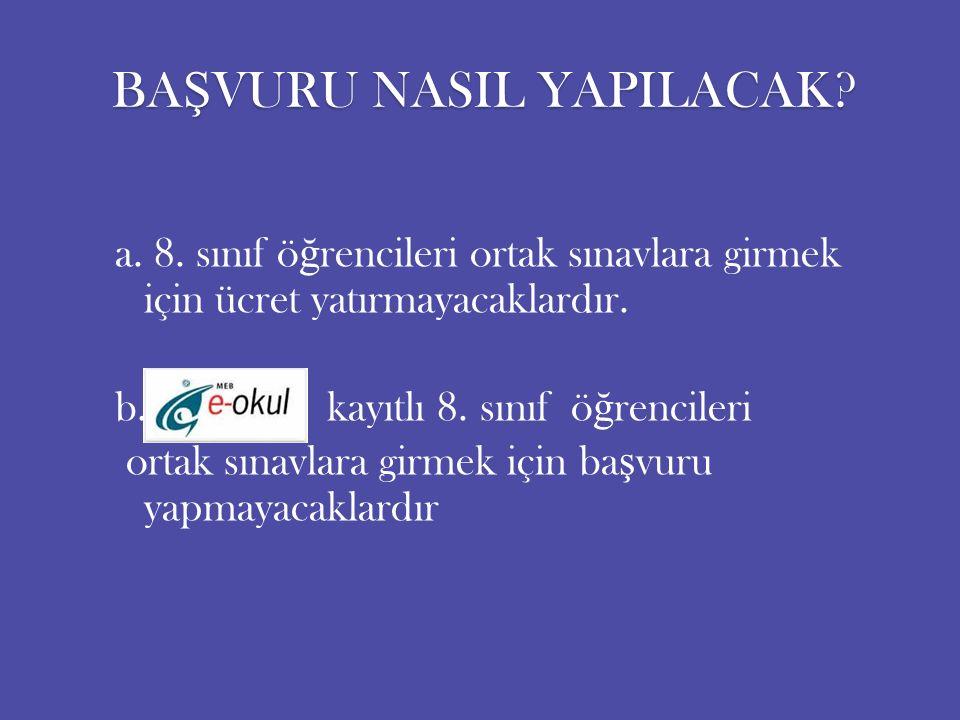 BA Ş VURU NASIL YAPILACAK. a. 8.