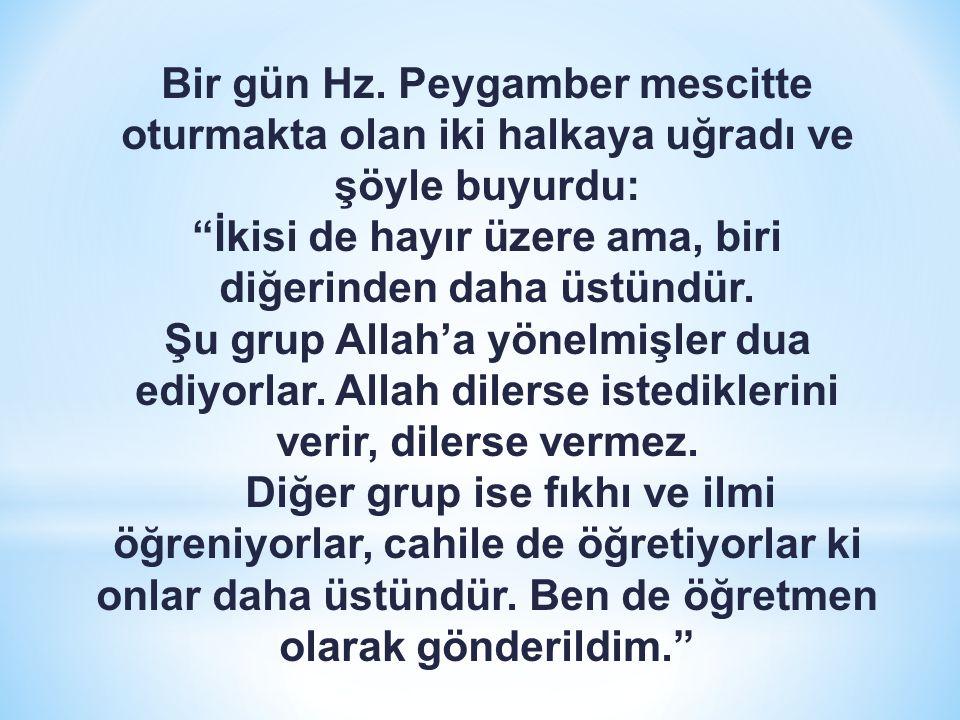 Allah beni zorlayıcı ve baskıcı olarak göndermedi, öğretici ve kolaylaştırıcı olarak gönderdi. Andolsun ki içlerinden, kendilerine Allah'ın ayetlerini okuyan, (kötülüklerden ve inkardan) kendilerini temizleyen, kendilerine kitap ve hikmeti öğreten bir peygamber göndermekle Allah, müminlere büyük bir lütufta bulunmuştur… (Al-i İmran 164)
