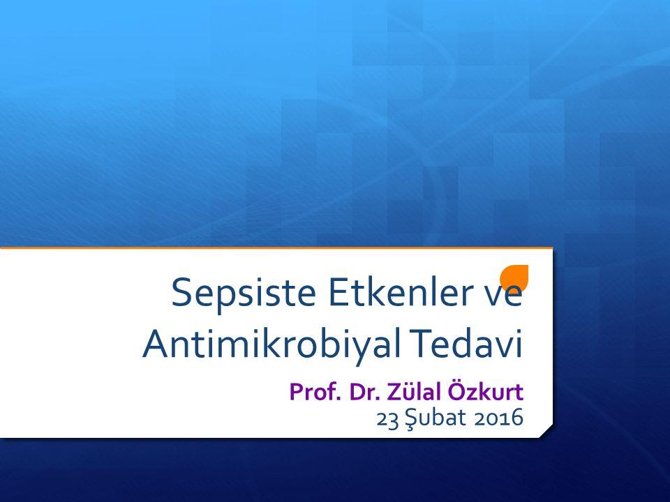 Sepsis ve Septik Şokta Antimikrobiyal Tedavi ERKEN 2012 Surviving Sepsis Campaign 45 dakika içinde SSC 2013 update: Antibiyotik ilk saatte (1C) Geniş spektrumlu antibiyotik en az 1 ilaç  Olası tüm patojenlere (bakteri, mantar veya virus) karşı aktif  Sepsis kaynağı olarak düşünülen hedef dokuya iyi penetre olabilen (1B)  Intravenöz  Bakterisidal etkili