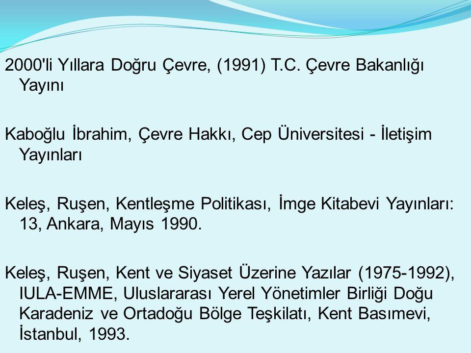 2000 li Yıllara Doğru Çevre, (1991) T.C.