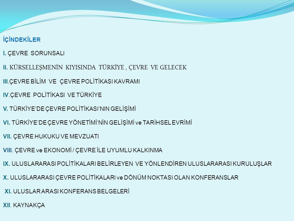 İÇİNDEKİLER I.ÇEVRE SORUNSALI II.